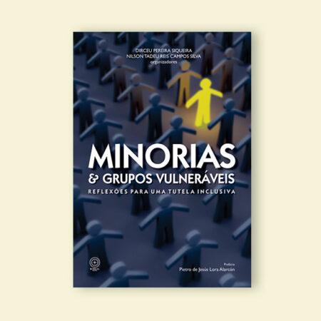 minorias-e-grupos-vulneraveis-reflexoes-para-uma-tutela-inclusiva-editora-boreal1