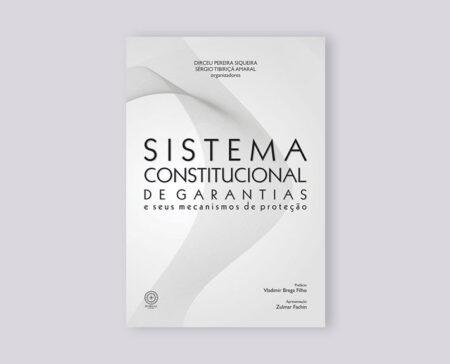 sistema-constitucional-de-garantias-e-seus-mecanismos-de-protecao-editora-boreal1