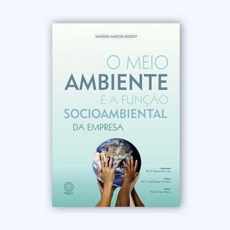 Livro: O Meio Ambiente e a Função Socioambiental da Empresa