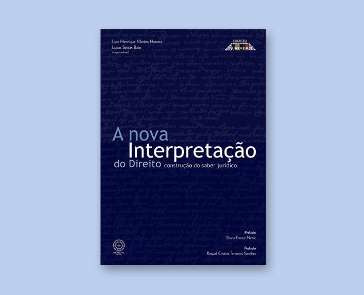 Livro: A nova Interpretação do Direito